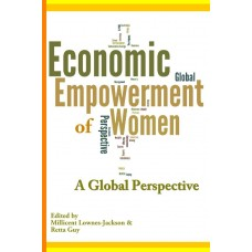 The Economic Empowerment of Women: A Global Perspective (Lownes-Jackson & Guy)