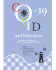COVID-19 and Education: Learning and Teaching in a Pandemic-Constrained Environment