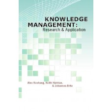 Knowledge Management: Research and Applications (Koohang, Harman, Britz)