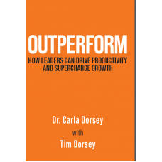OUTPERFORM: How Leaders Can Drive Productivity and Supercharge Growth