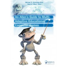 An Alien's Guide to Multi-Adaptive Educational Computer Games
