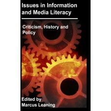 Issues in Information and Media Literacy: Criticism, History, and Policy (Leaning)
