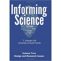 Informing Science Volume 2: Concepts and Systems Paperback – December 2, 2015  (T Grandon Gill)